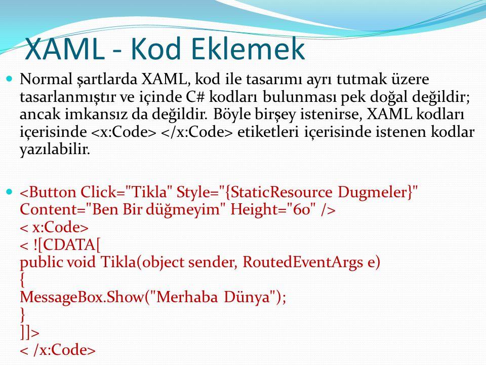 XAML - Kod Eklemek