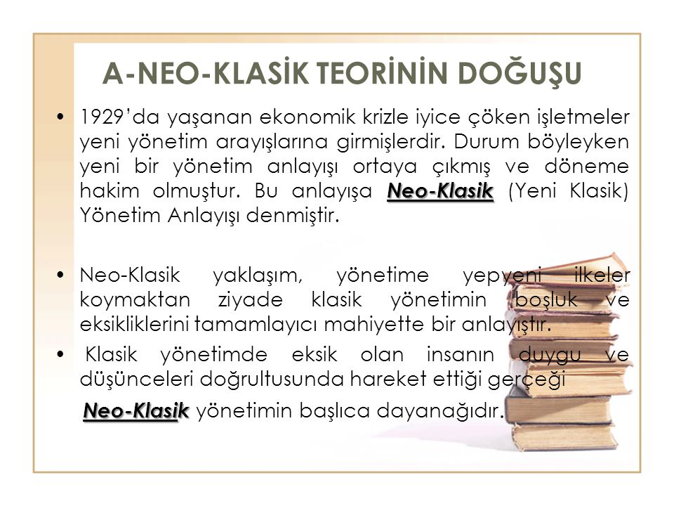 A-NEO-KLASİK TEORİNİN DOĞUŞU