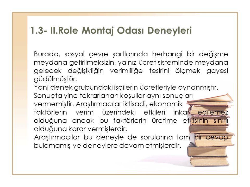 1.3- II.Role Montaj Odası Deneyleri