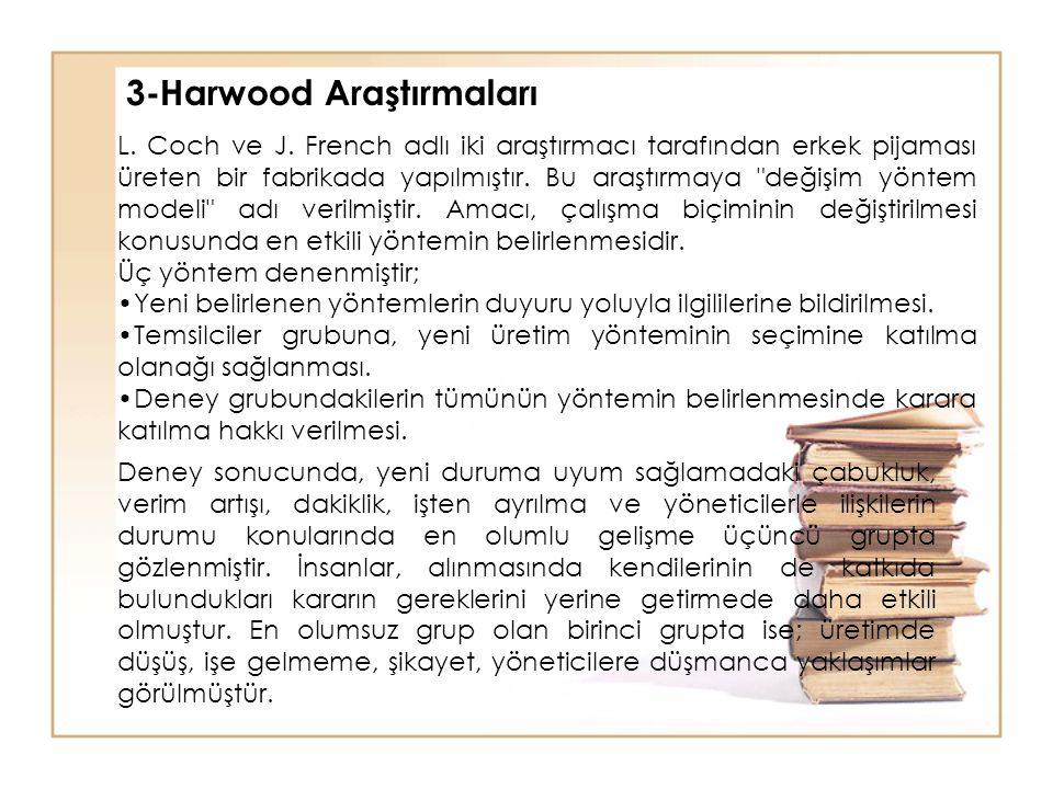 3-Harwood Araştırmaları