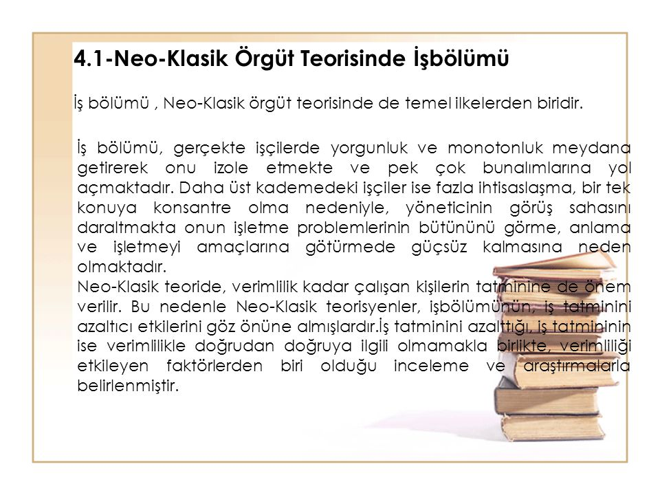 4.1-Neo-Klasik Örgüt Teorisinde İşbölümü