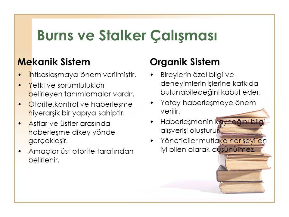 Burns ve Stalker Çalışması