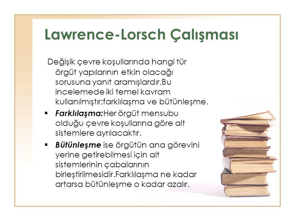 Lawrence-Lorsch Çalışması