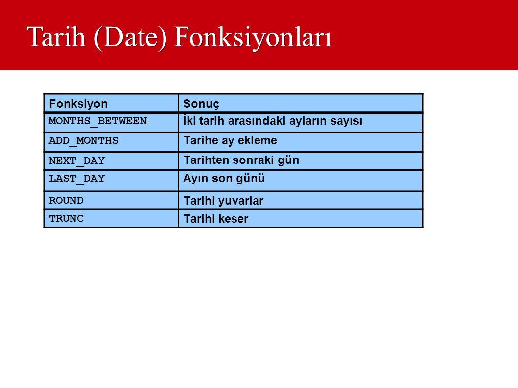 Tarih (Date) Fonksiyonları