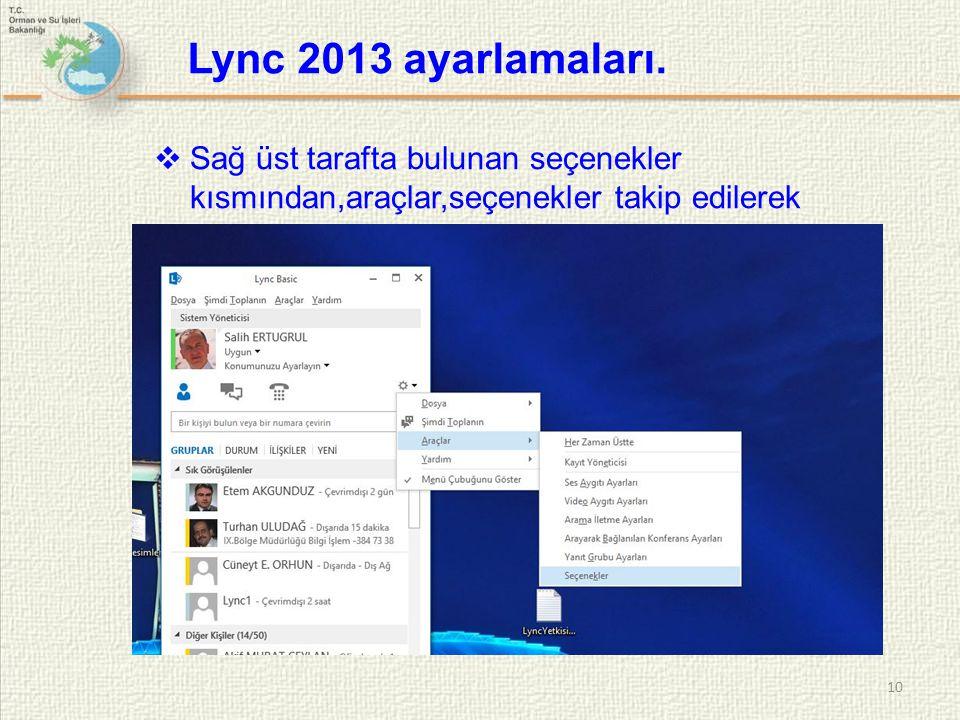 Lync 2013 ayarlamaları.
