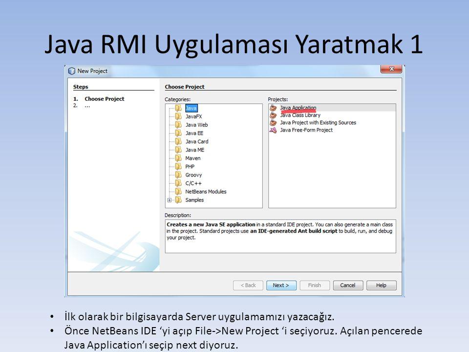 Java RMI Uygulaması Yaratmak 1