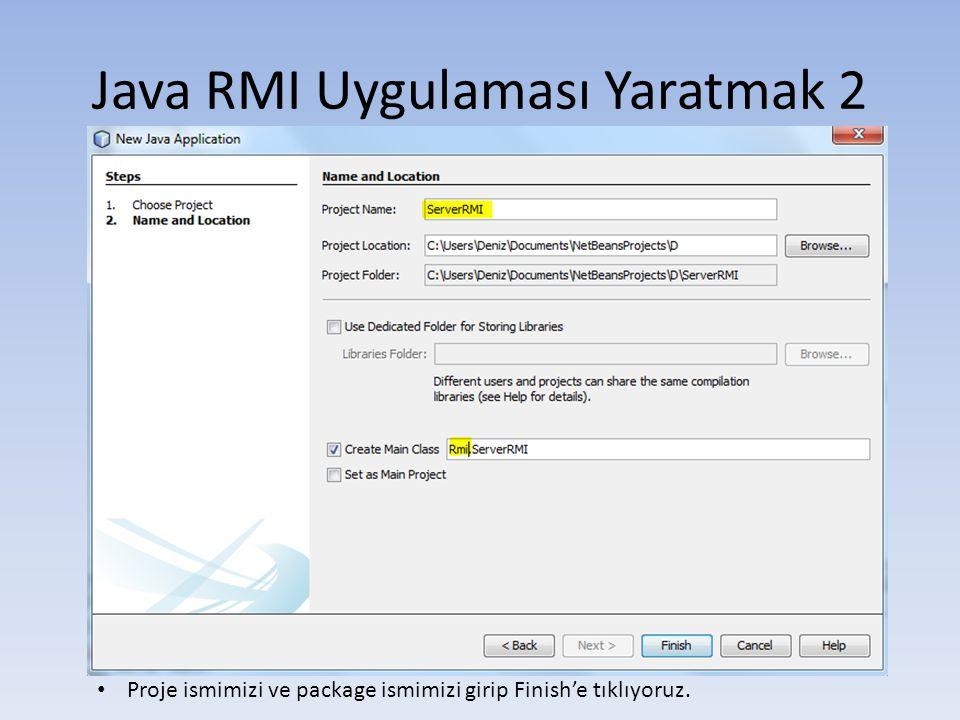 Java RMI Uygulaması Yaratmak 2
