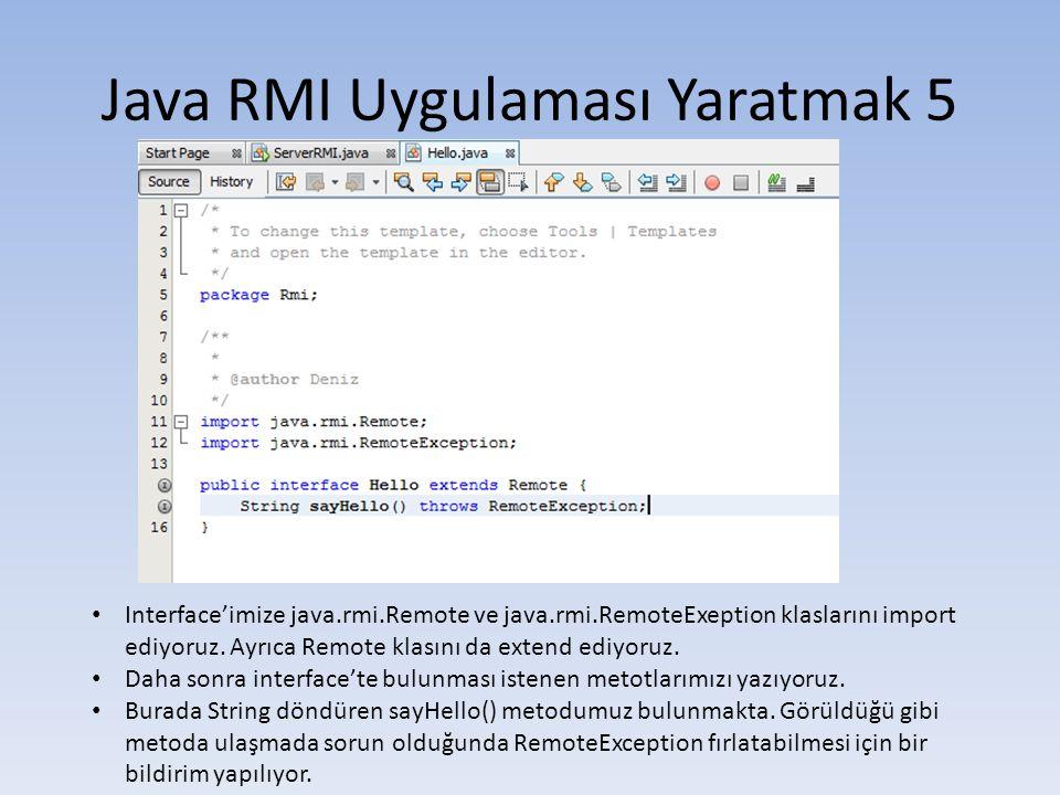Java RMI Uygulaması Yaratmak 5
