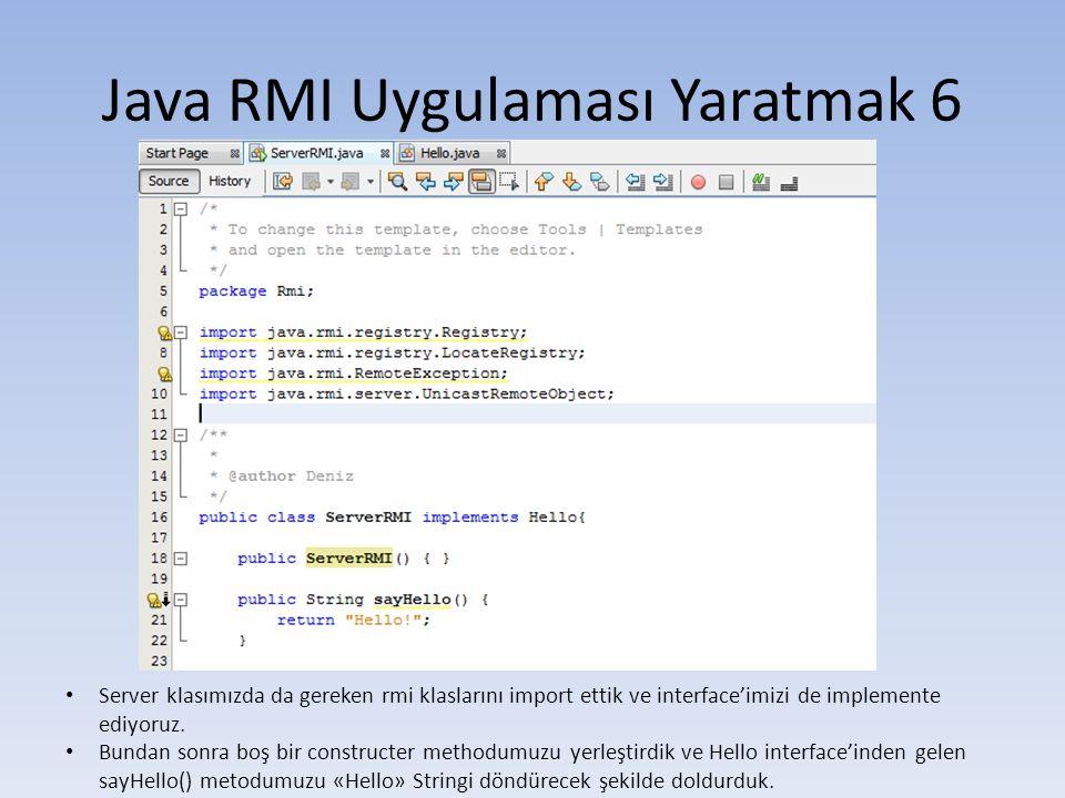 Java RMI Uygulaması Yaratmak 6