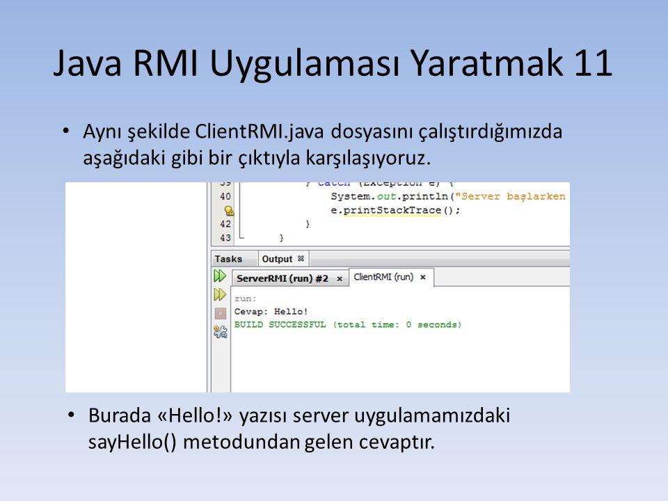 Java RMI Uygulaması Yaratmak 11