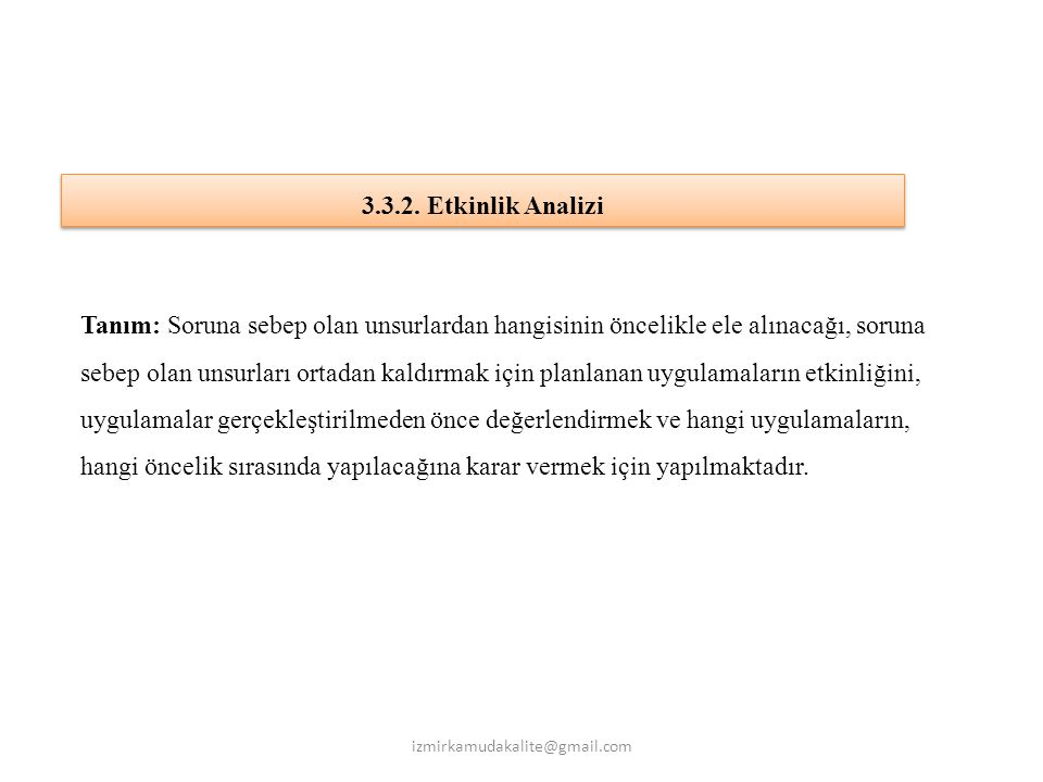 3.3.2. Etkinlik Analizi