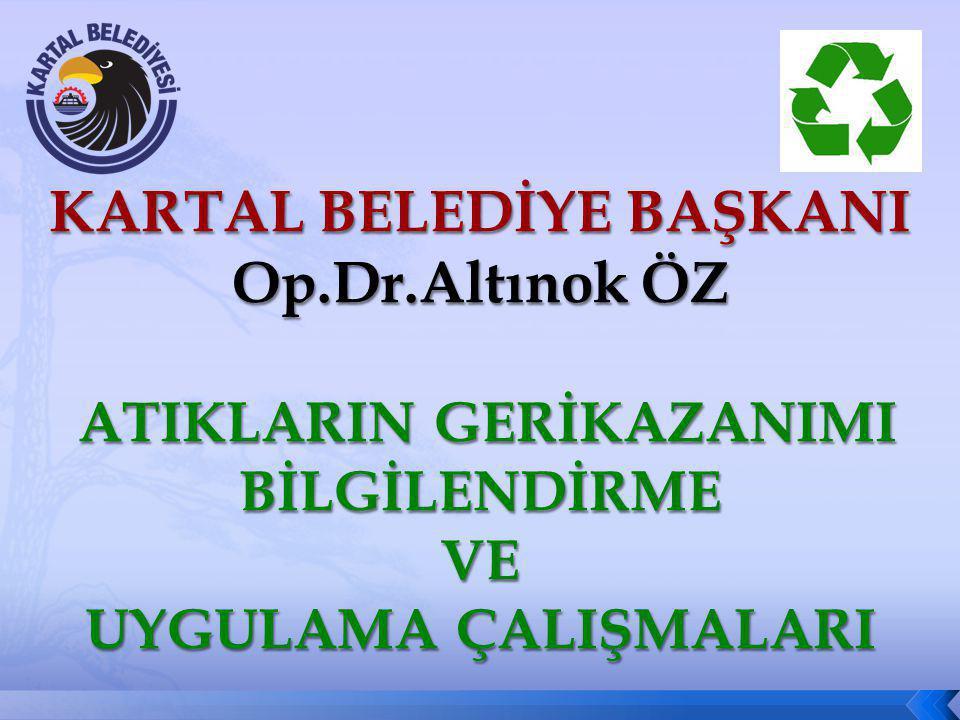 KARTAL BELEDİYE BAŞKANI Op. Dr