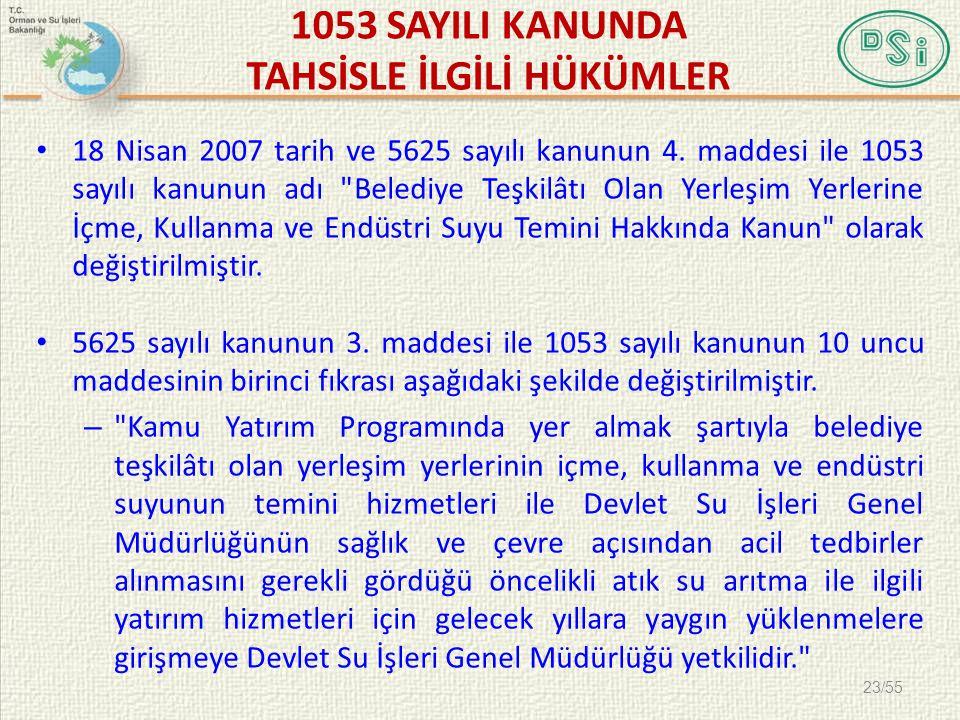 1053 SAYILI KANUNDA TAHSİSLE İLGİLİ HÜKÜMLER