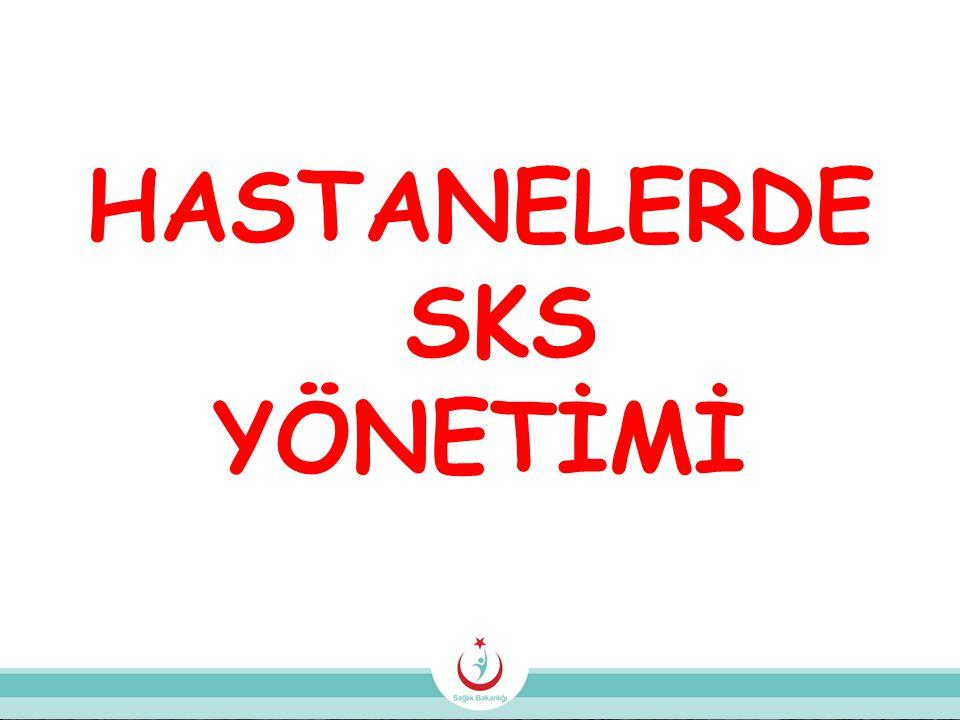 HASTANELERDE SKS YÖNETİMİ