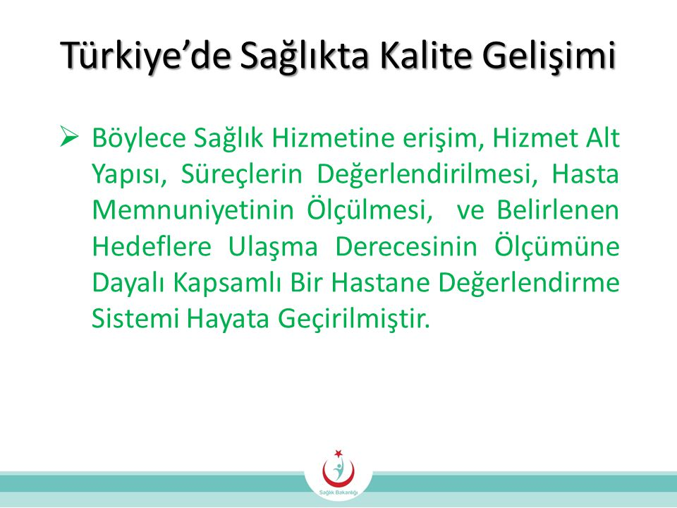 Türkiye'de Sağlıkta Kalite Gelişimi