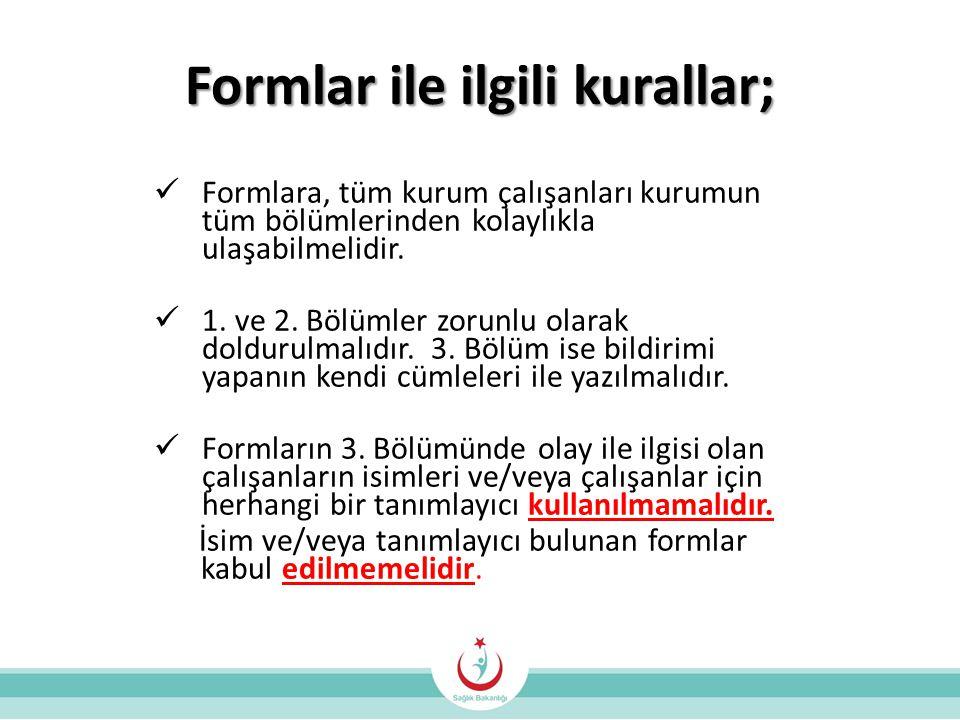 Formlar ile ilgili kurallar;