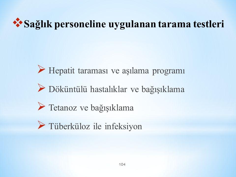 Sağlık personeline uygulanan tarama testleri