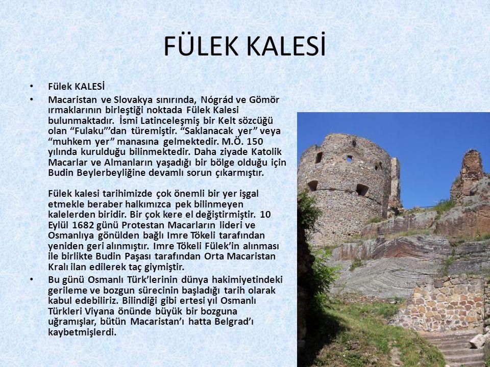 FÜLEK KALESİ Fülek KALESİ