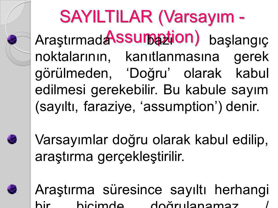 SAYILTILAR (Varsayım -Assumption)