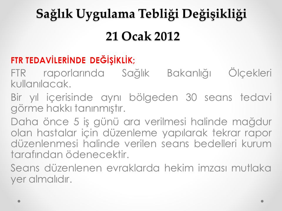 Sağlık Uygulama Tebliği Değişikliği / 21 Ocak 2012