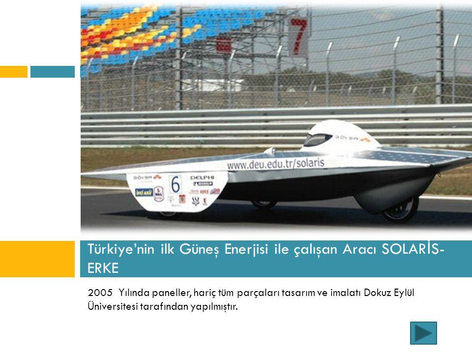Türkiye'nin ilk Güneş Enerjisi ile çalışan Aracı SOLARİS-ERKE