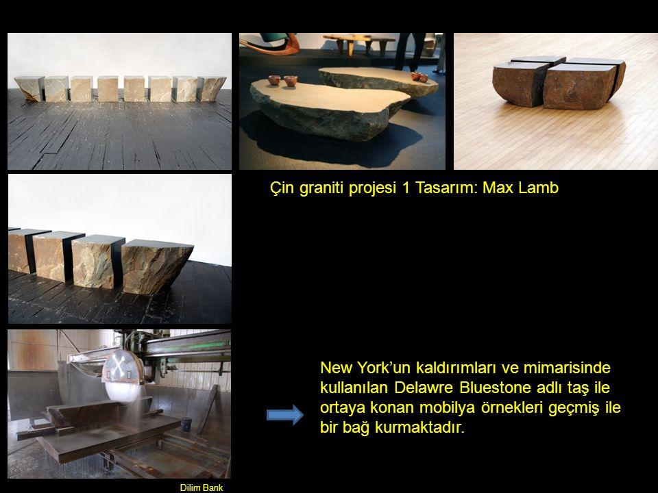 Çin graniti projesi 1 Tasarım: Max Lamb