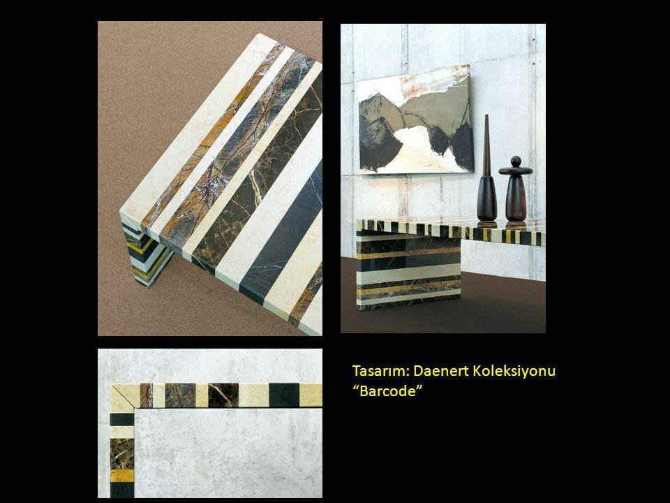 Tasarım: Daenert Koleksiyonu