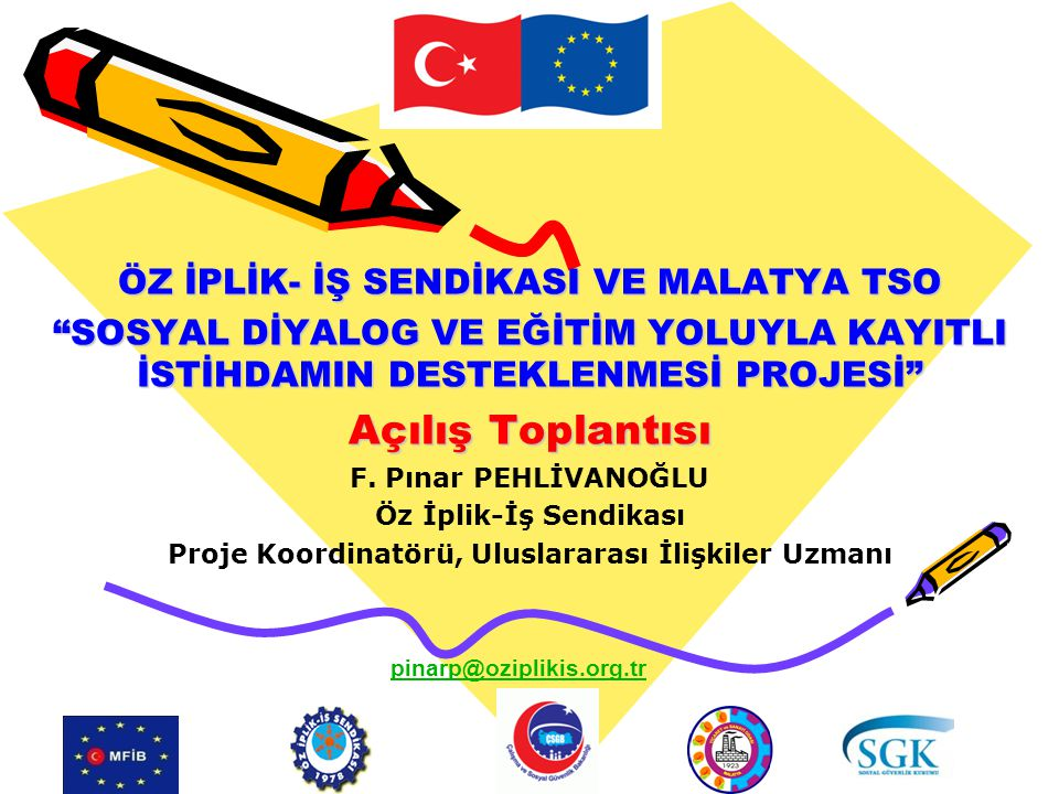 Açılış Toplantısı ÖZ İPLİK- İŞ SENDİKASI VE MALATYA TSO