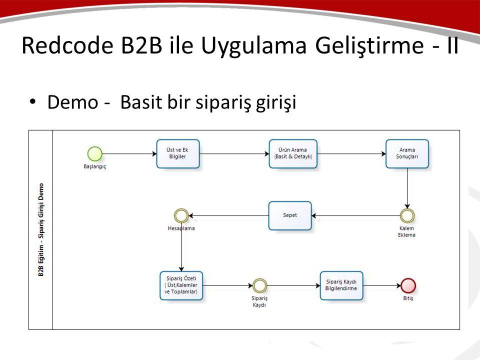 Redcode B2B ile Uygulama Geliştirme - II
