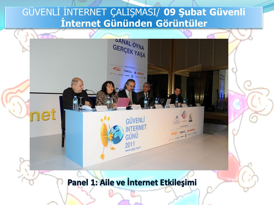 Panel 1: Aile ve İnternet Etkileşimi
