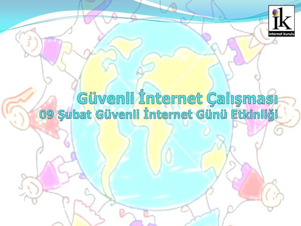 Güvenli İnternet Çalışması 09 Şubat Güvenli İnternet Günü Etkinliği