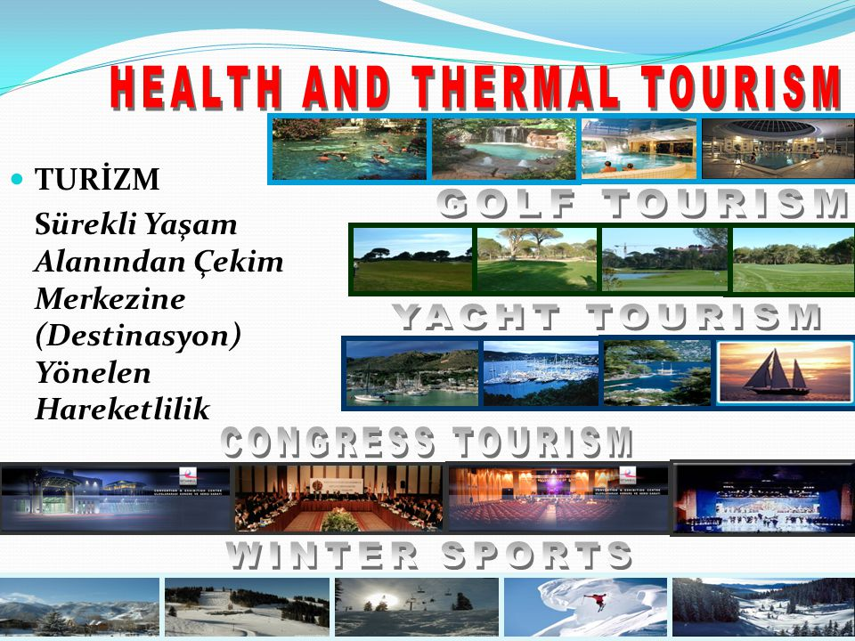 HEALTH AND THERMAL TOURISM