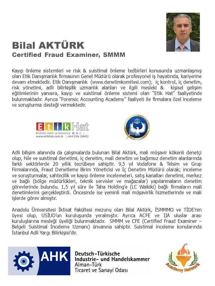 Bilal AKTÜRK Certified Fraud Examiner, SMMM