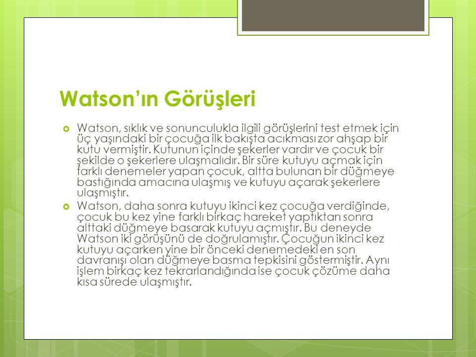 Watson'ın Görüşleri