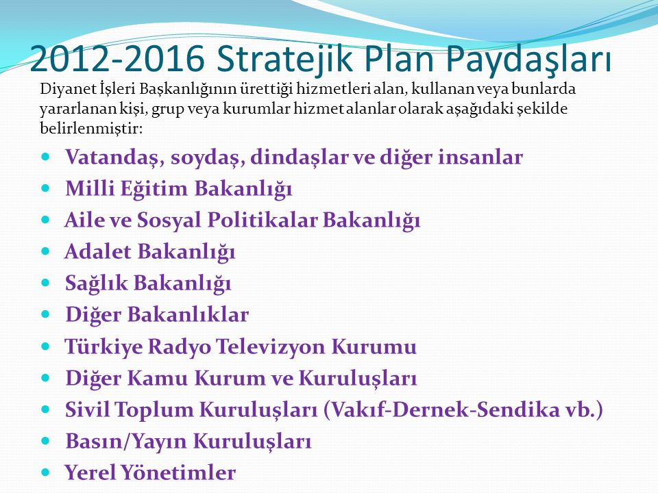 2012-2016 Stratejik Plan Paydaşları
