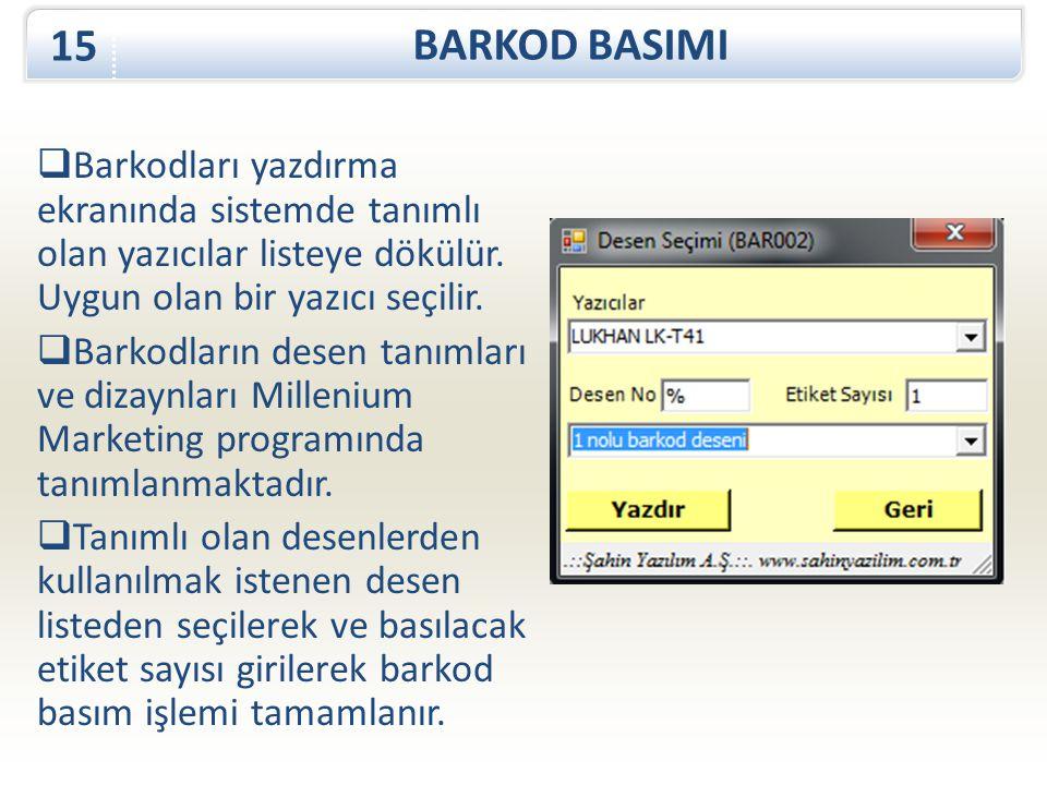 BARKOD BASIMI 15. Barkodları yazdırma ekranında sistemde tanımlı olan yazıcılar listeye dökülür. Uygun olan bir yazıcı seçilir.