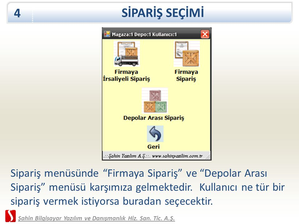 SİPARİŞ SEÇİMİ 4.