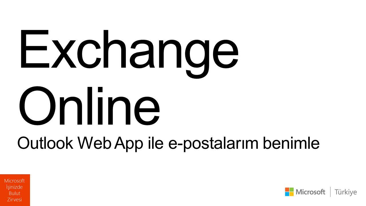 Exchange Online Outlook Web App ile e-postalarım benimle