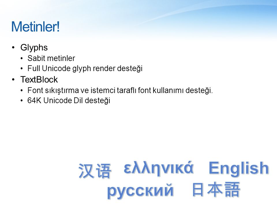 ελληνικά English 汉语 русский 日本語 Metinler! Glyphs TextBlock