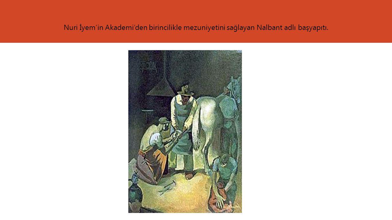 Nuri İyem'in Akademi'den birincilikle mezuniyetini sağlayan Nalbant adlı başyapıtı.
