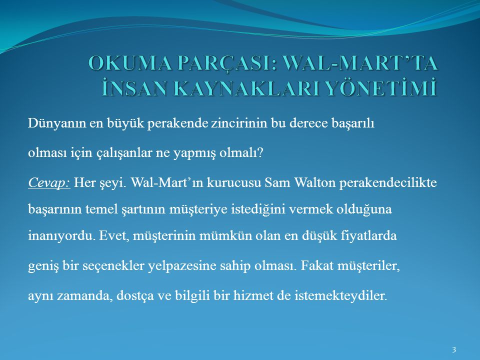 OKUMA PARÇASI: WAL-MART'TA İNSAN KAYNAKLARI YÖNETİMİ