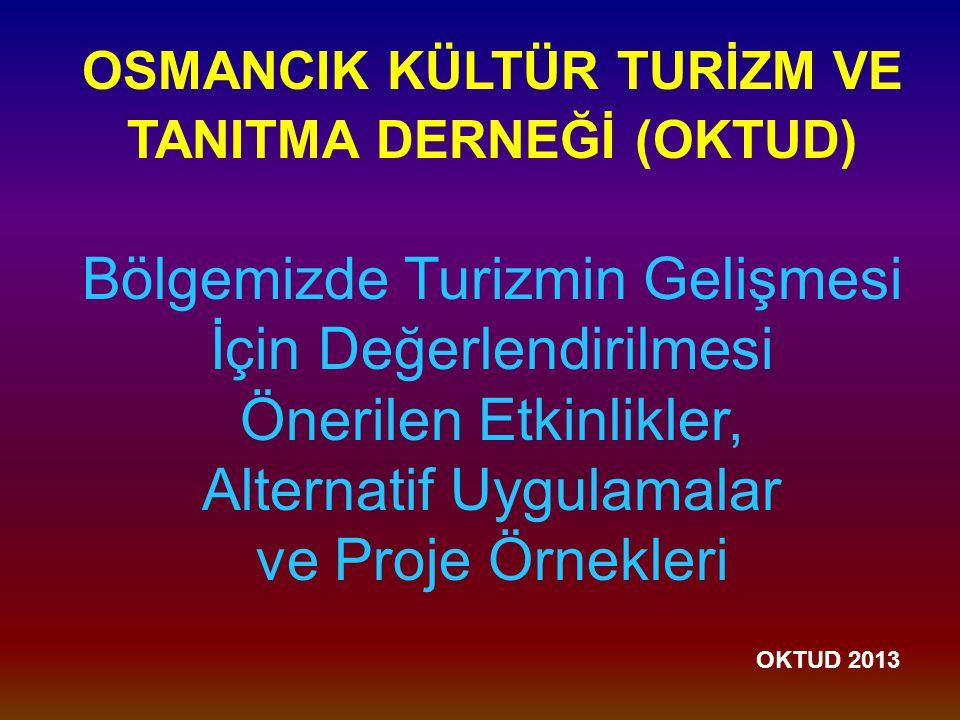 OSMANCIK KÜLTÜR TURİZM VE TANITMA DERNEĞİ (OKTUD)
