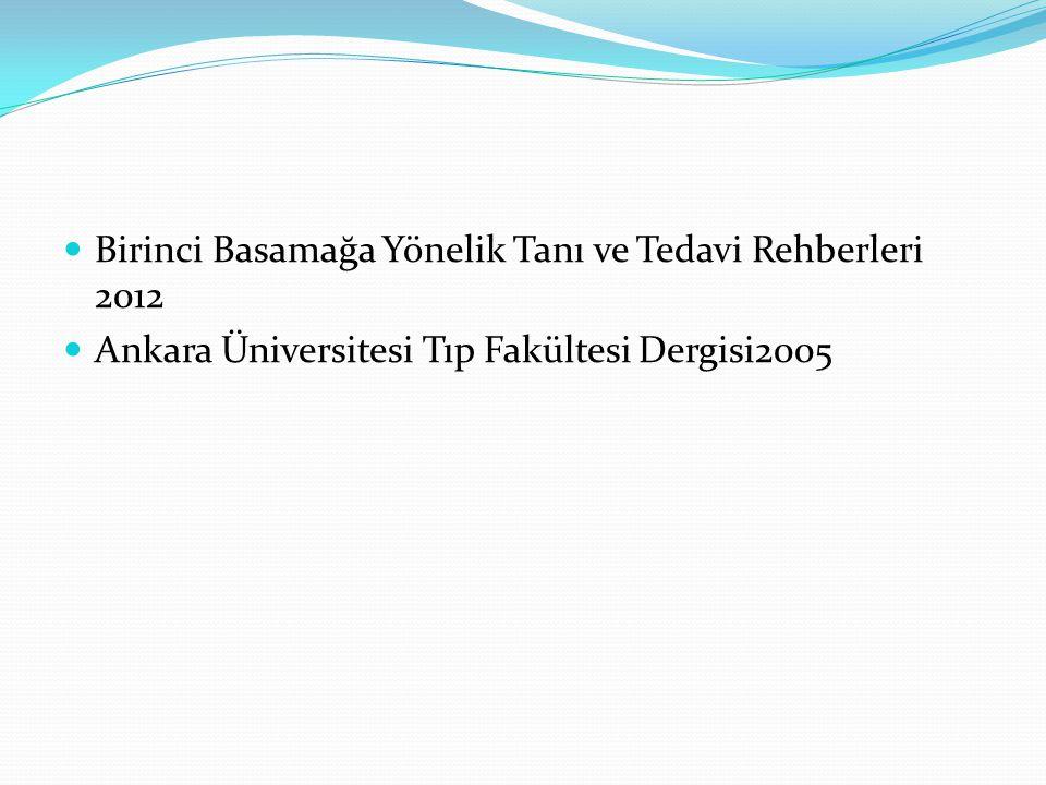 Birinci Basamağa Yönelik Tanı ve Tedavi Rehberleri 2012