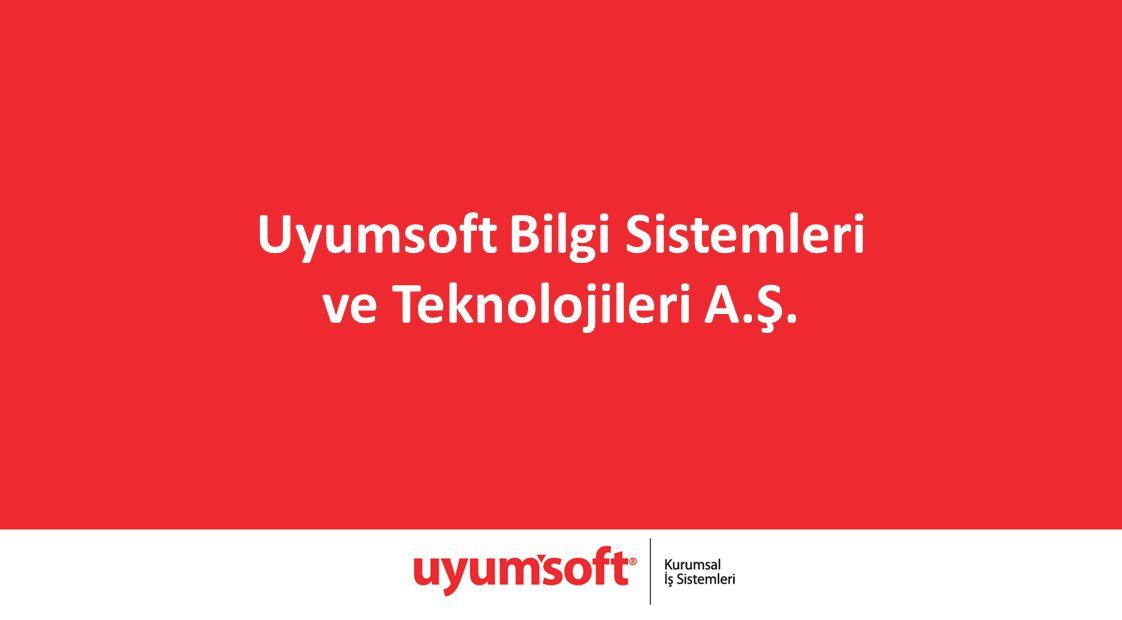 Uyumsoft Bilgi Sistemleri ve Teknolojileri A.Ş.