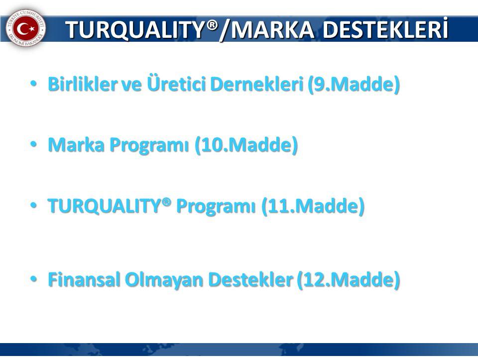 TURQUALITY®/MARKA DESTEKLERİ