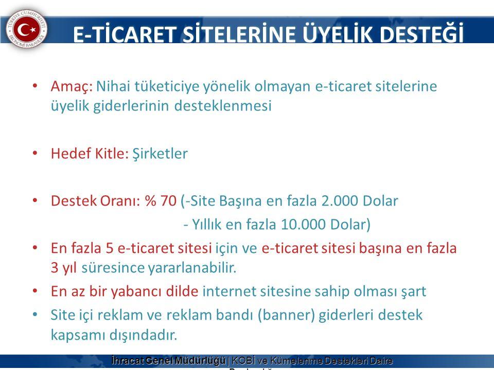E-TİCARET SİTELERİNE ÜYELİK DESTEĞİ