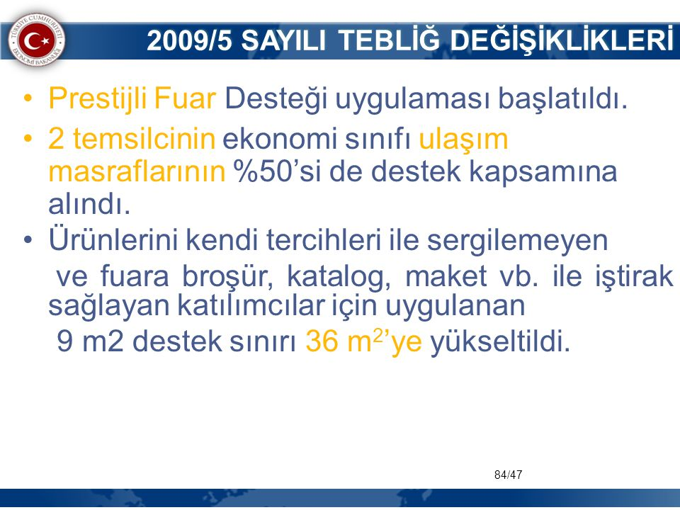 2009/5 SAYILI TEBLİĞ DEĞİŞİKLİKLERİ