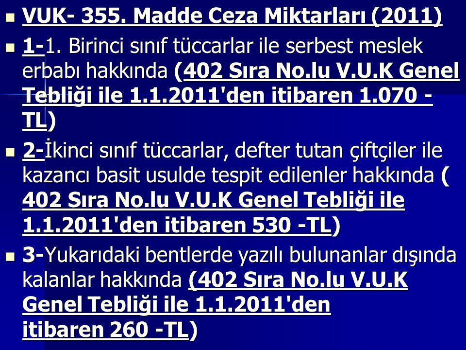 VUK- 355. Madde Ceza Miktarları (2011)
