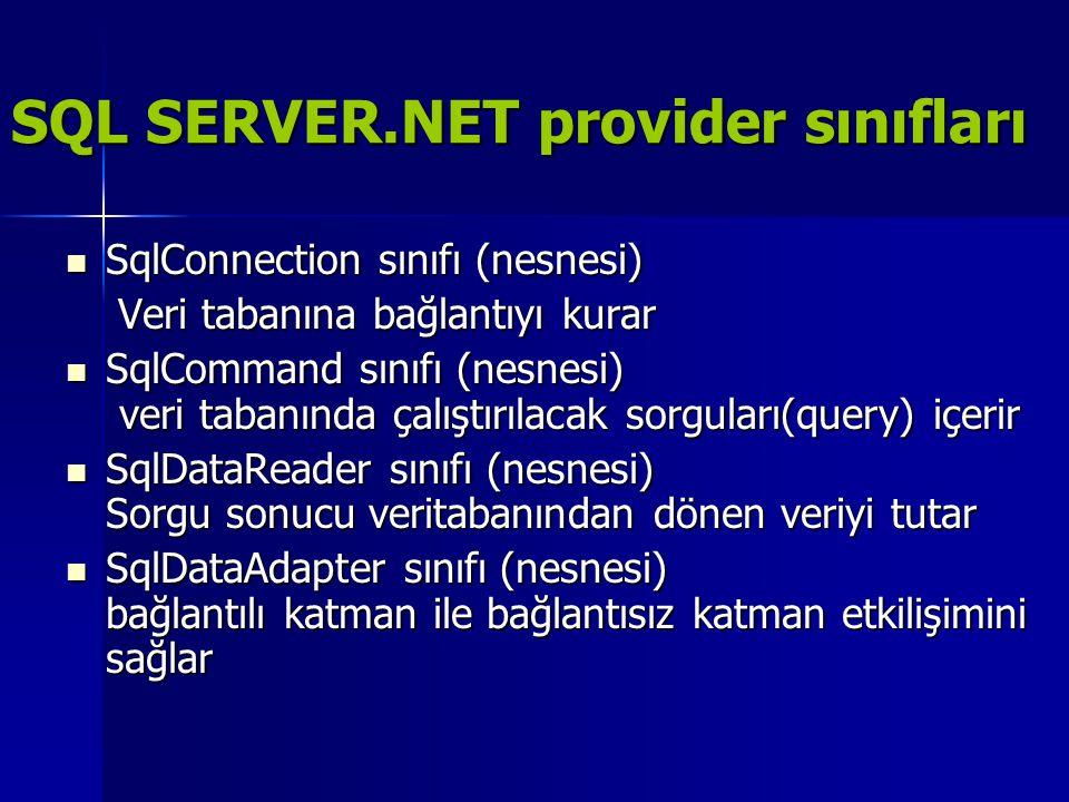 SQL SERVER.NET provider sınıfları
