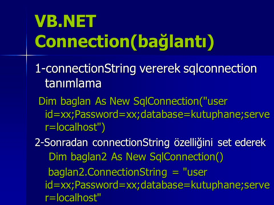 VB.NET Connection(bağlantı)